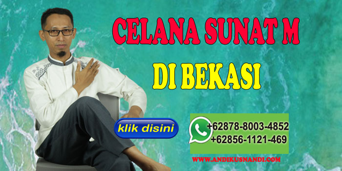 Celana Sunat M di Bekasi