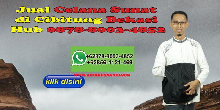 Jual Celana Sunat di Cibitung Bekasi Hub 0878-8003-4852