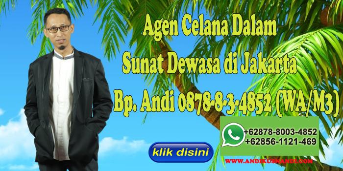Agen Celana Dalam Sunat Dewasa di Jakarta Hub Bp. Andi 0878-8-3-4852 (WA/M3)