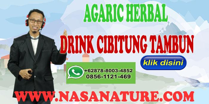 AGARIC HERBAL DRINKCIBITUNG TAMBUN