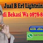 Jual B Erl Lightning Series di Bekasi Wa 0878-8003-4852